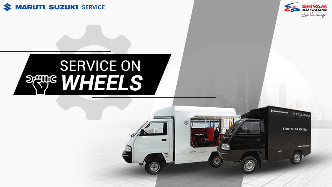 Maruti Suzuki Service On Wheels